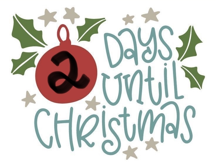 Countdown 2 days til Christmas